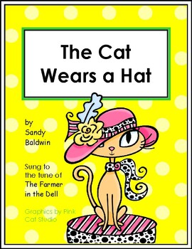 The Cat Wears a Hat - Singable Reading Activities