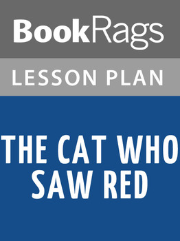 The Cat Who Saw Red Lesson Plans
