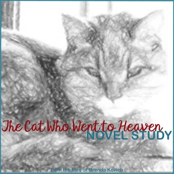 The Cat Who Went to Heaven Novel Unit