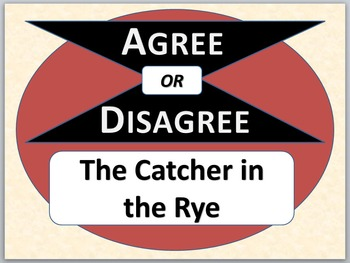 THE CATCHER IN THE RYE - Agree or Disagree Pre-reading activity