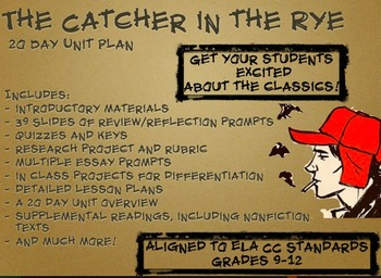 The Catcher in the Rye Made NEW! 20 Day Unit Plan