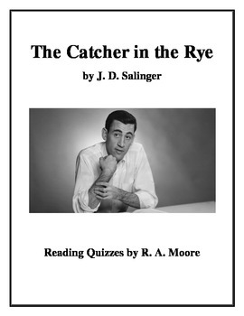 """The Catcher in the Rye"" by J. D. Salinger: Reading Quizzes"