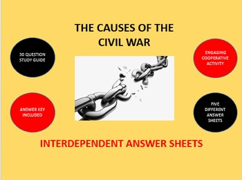 The Causes of the Civil War: Interdependent Answer Sheets
