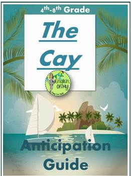 The Cay Anticipation Guide