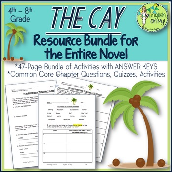 The Cay-Engaging Common Core Questions, Activities & An As