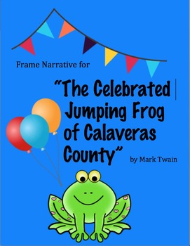 """The Celebrated Jumping Frog of Calaveras County"" Frame Na"