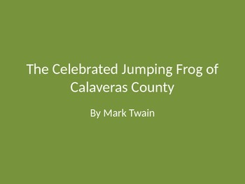"""The Celebrated Jumping Frog of Calaveras County"" by Mark Twain"