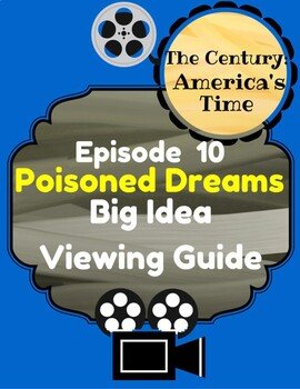 The Century:America's Time, Episode 10: Poisoned Dreams, B