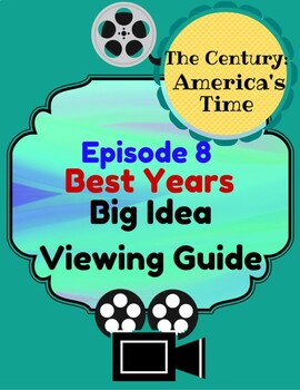 The Century:America's Time Episode 8: Best Years, Big Idea