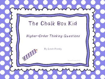The Chalk Box Kid Higher Order Thinking