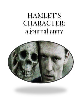 The Character of Hamlet: A Journal Entry