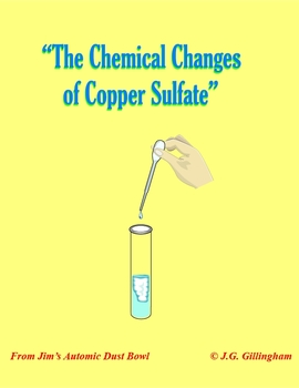 The Chemical Changes of Copper Sulfate: An Investigative I