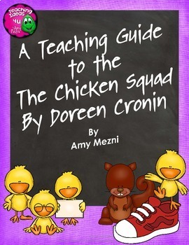 The Chicken Squad by Doreen Cronin Novel Study Teaching Guide