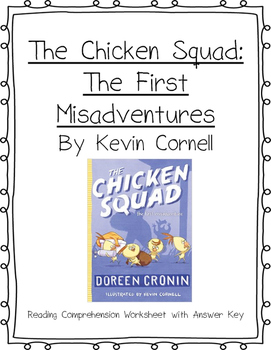 The Chicken Squard: The First Misadventures Reading Comprehension