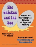 The Chicken and the Egg: Activities Exploring the Science