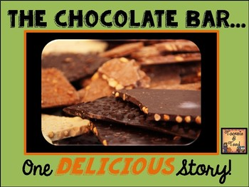 The Chocolate Bar...One Delicious Story!