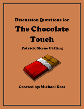 The Chocolate Touch Discussion Questions