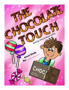 The Chocolate Touch Novel Study Booklet