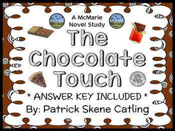 The Chocolate Touch (Patrick Skene Catling) Novel Study /