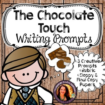 The Chocolate Touch Writing Prompts