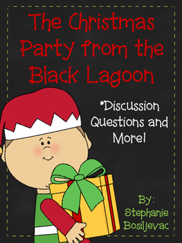 The Christmas Party from the Black Lagoon (Discussion Ques
