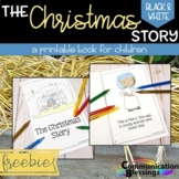 The Christmas Story: Printable Book (B & W Version)