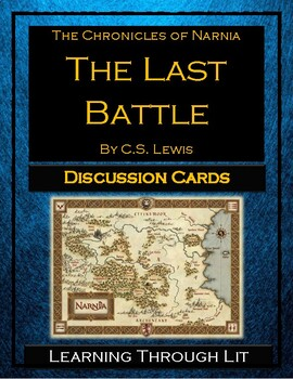 The Chronicles of Narnia THE LAST BATTLE Discussion Cards