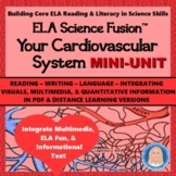Circulatory System: Common Core Informational Text, Langua