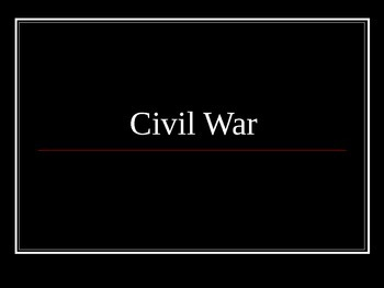 The Civil War - 5th Grade