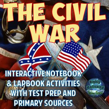 The Civil War Interactive Notebook Activities with Test Pr