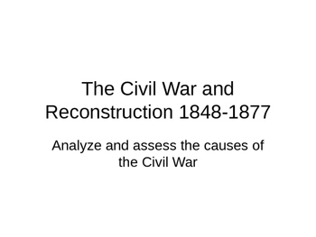 The Civil War and Reconstruction 2