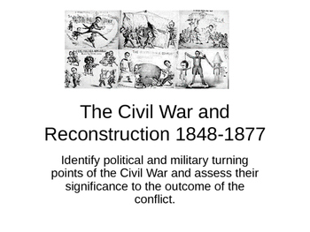 The Civil War and Reconstruction 3