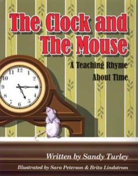CCSS.MD:The Clock and the Mouse:  A Teaching Rhyme About T