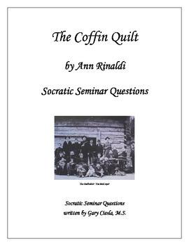 The Coffin Quilt: Socratic Seminar Questions