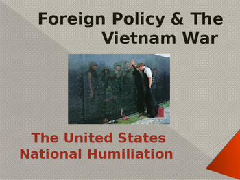 Cold War Era - Foreign Policy & The Vietnam War