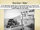 The Cold War Heats Up- Korean War