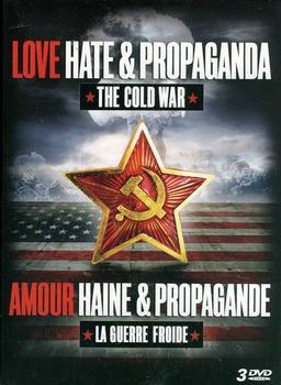 The Cold War: Love, Hate, and Propaganda Ep 2