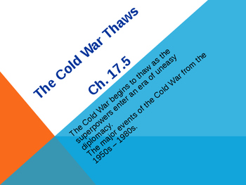 The Cold War Thaws