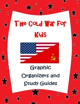 The Cold War for Elementary Kids Unit graphic organizer an