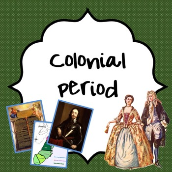 The Colonial Period guided power point lesson