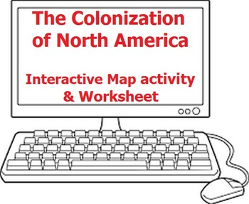 The Colonization of North America - Worksheet and Free Int