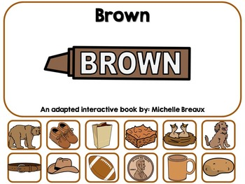 The Color Brown- Adapted Interactive Book {Autism, Early C