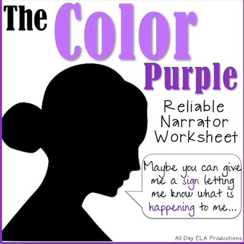 The Color Purple Reliable Narrator Worksheet!