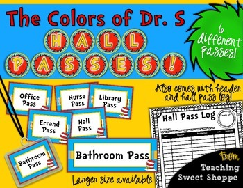 The Colors of Dr. S!  Hall Passes