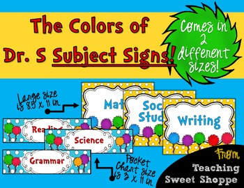 The Colors of Dr. S!  Subject Signs in 2 Different Styles