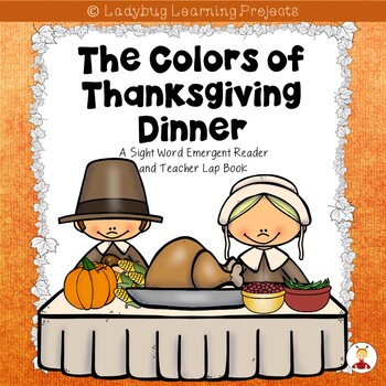 The Colors of Thanksgiving Dinner  (A Sight Reader and Tea