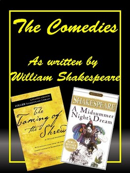 The Comedies: According to William Shakespeare