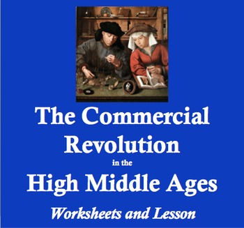 The Commercial Revolution in the Middle Ages: Worksheets a