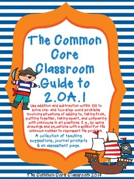 The Common Core Classroom Guide to 2.OA.1: Word Problems -