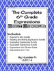 The Complete 6th Grade Expressions Unit Bundle-6.EE.1,6.EE